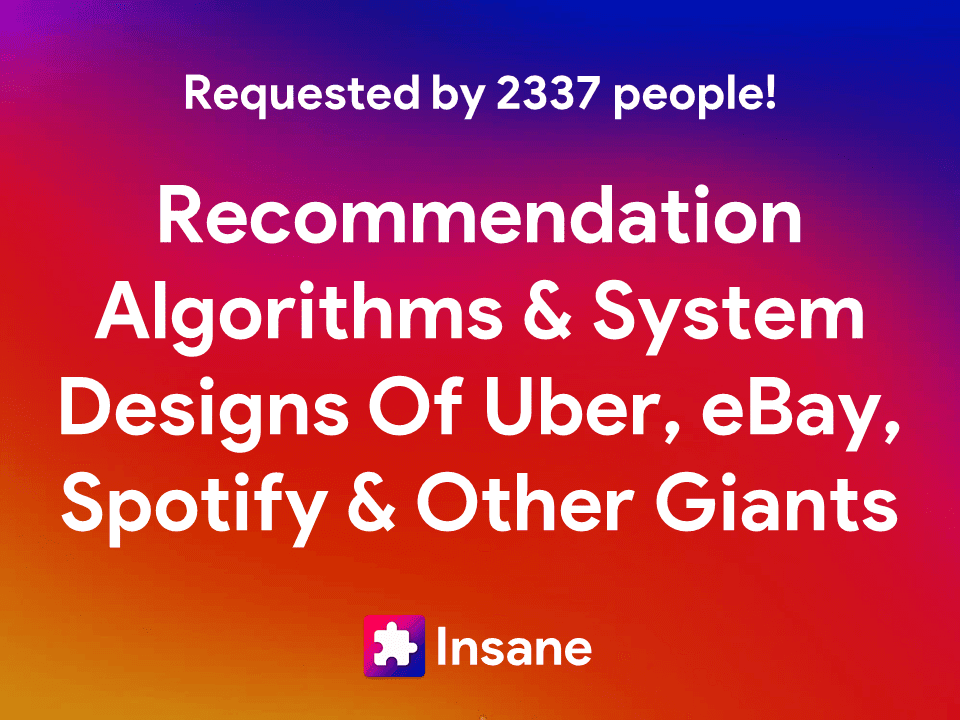 Recommendation Algorithms & System Designs Of YouTube, Spotify, Airbnb, Netflix And Uber
