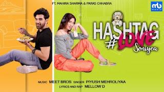 Hashtag Love Soniyea Meet Bros ft Mahira Sharma, Paras Chhabra