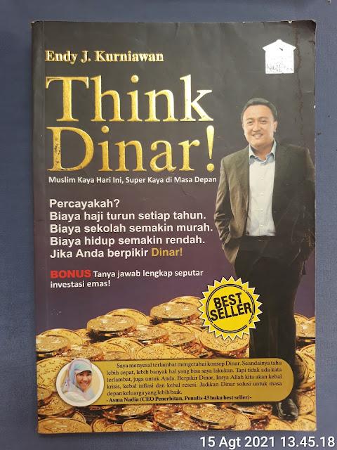 Think Dinar, Muslim Kaya Hari Ini Super Kaya di Masa Depan