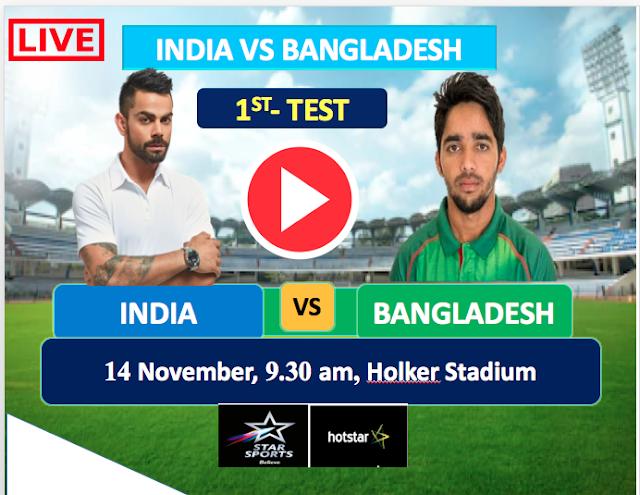 Watch Live Match India vs Bangladesh - 1st Test match 14 NOV,  Bangladesh Tour of India 2019