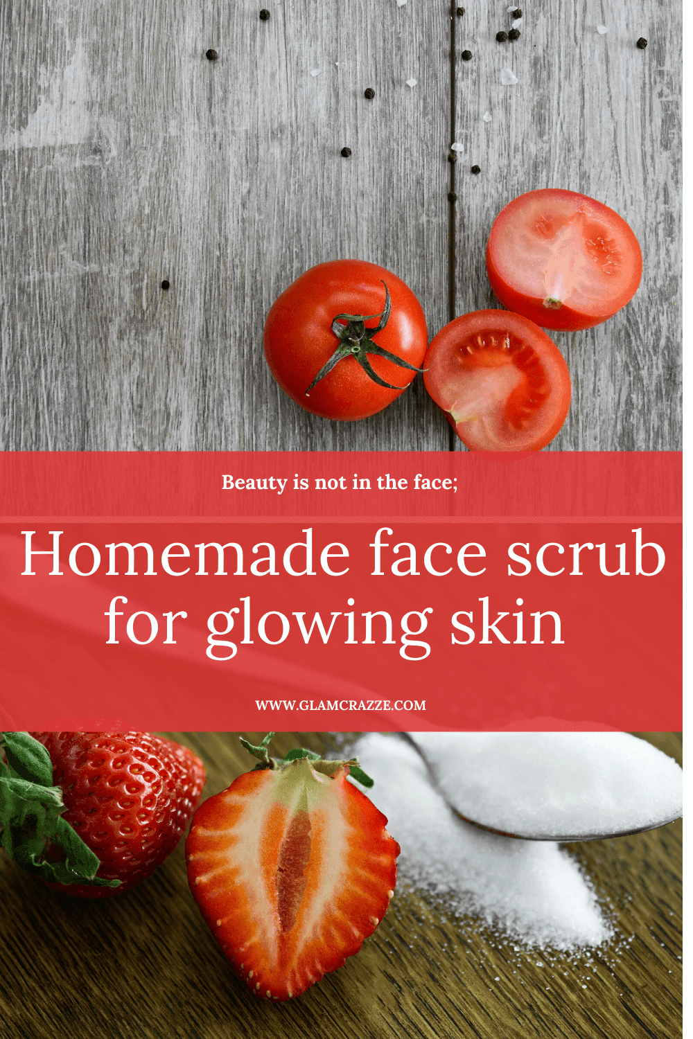 Homemade face scrub for glowing skin using tomato