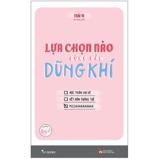 Lựa Chọn Nào Cũng Cần Dũng Khí - Tủ Sách Quý Cô ebook PDF-EPUB-AWZ3-PRC-MOBI
