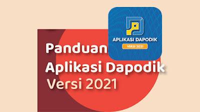 Panduan Lengkap Aplikasi Dapodik Versi 2021