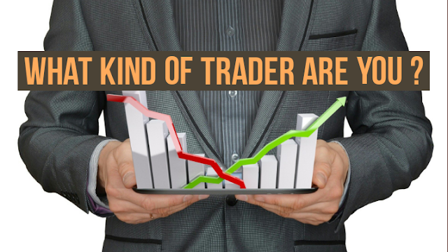 What kind of trader are you???