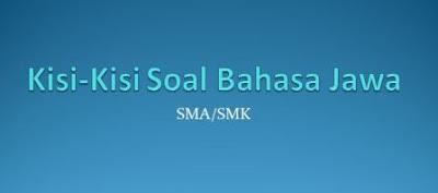 Kisi kisi USBN Bahasa Jawa SMA Kurikulum 2006