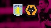 نتيجة مباراة أستون فيلا وولفرهامبتون اليوم بث مباشر يلا شوت في الدوري الانجليزي