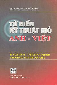 Từ Điển Kỹ Thuật Mỏ Anh - Việt - Nhiều Tác Giả
