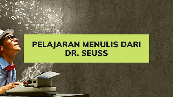 Pelajaran Menulis dari Dr. Seuss