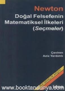 Isaac Newton - Doğal Felsefenin Matematiksel İlkeleri Seçmeler