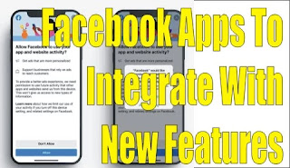Facebook Apps To Integrate With New Features