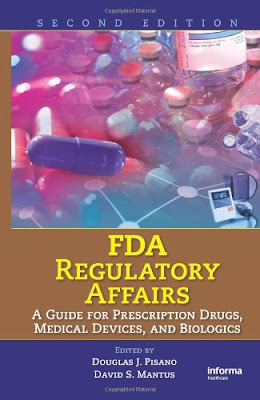 FDA regulatory affairs: a guide for prescription drugs, medical devices, and biologics - pdf free download