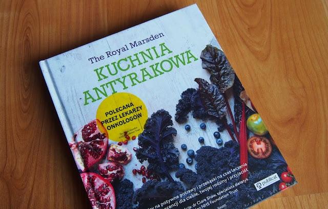 """""""Kuchnia antyrakowa"""" - recenzja książki"""