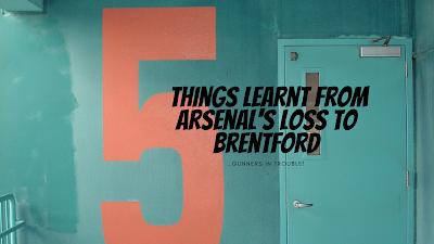 5 Take Aways From Brentford v Arsenal