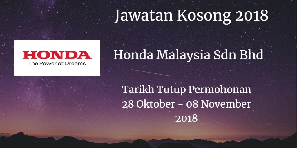 Jawatan Kosong Honda Malaysia Sdn Bhd  28 Oktober - 08 November 2018