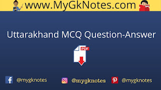Uttarakhand MCQ Question-Answer PDF in Hindi