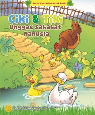Ciki & Tiki Unggas Sahabat Manusia - Serial Komik Pertanian