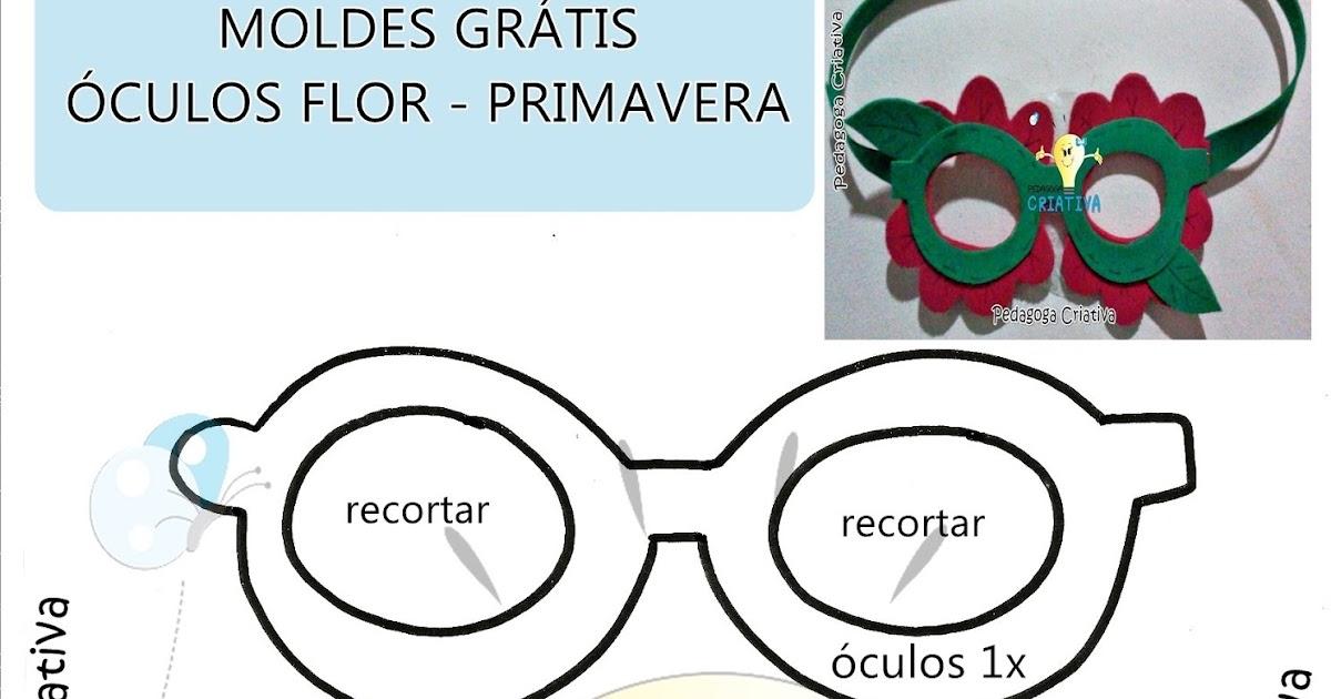 Pedagoga Criativa Moldes Gratis Oculos Flor Primavera