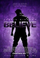 Justin Bieber: Believe<br><span class='font12 dBlock'><i>(Justin Bieber&#39;s Believe)</i></span>