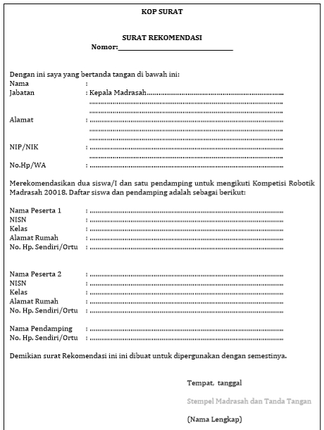 - Surat Rekomendasi Siswa dan Pendamping Kompetisi Robotik Madrasah 2018