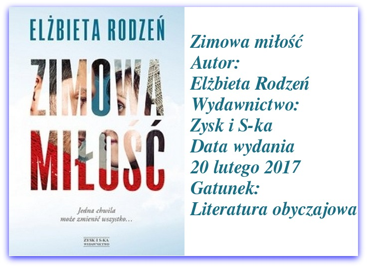 """""""Zimowa miłość"""" Elżbieta Rodzeń. Książka Słodka jak miód, czy kwaśna jak cytryna?"""