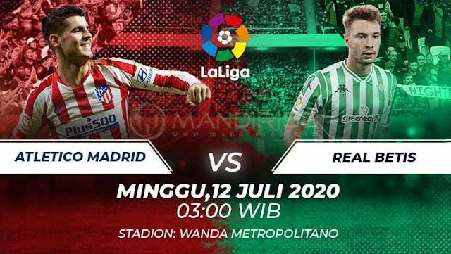 Prediksi Atletico Madrid Vs Real Betis, Minggu 12 Juli 2020 Pukul 03.00 WIB