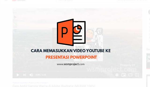 Cara Memasukkan Video YouTube ke Presentasi PowerPoint