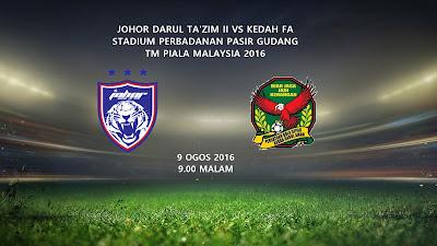 JDT II Vs Kedah 9 Ogos 2016