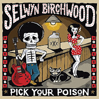 Selwyn Birchwood's Pick Your Poison