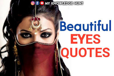 Quotes about eyes - Beautiful Eyes quotes