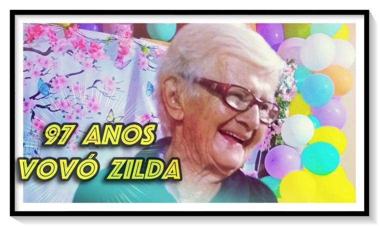 97 Anos da Vovó Zilda!