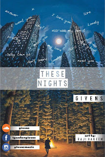 Music : These Nights by Givens