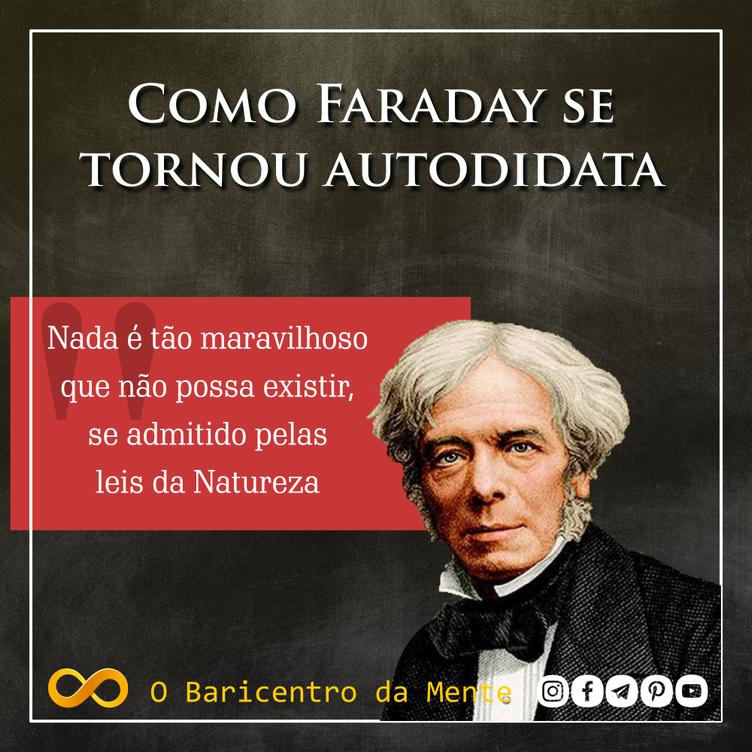 como-faraday-se-tornou-autodidata