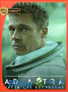 Ad Astra Hacia Las Estrellas (2019) BDRip [1080p] Latino [Google Drive] Panchirulo