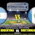 Agen Bola Terpercaya - Prediksi Argentina Vs Guatemala 8 September 2018