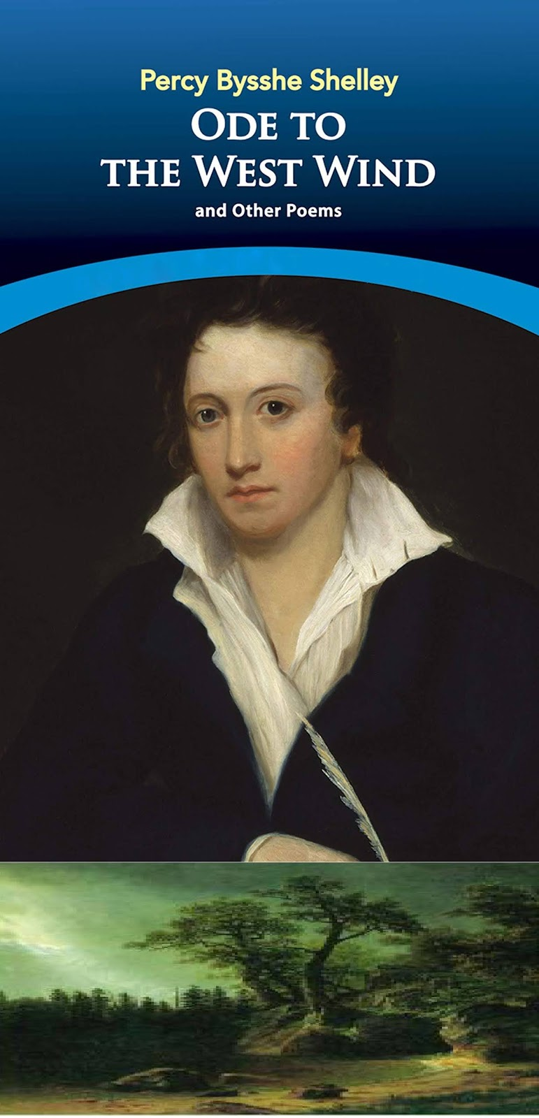English Literature Critical Appreciation Of The Poem Ode To West Wind Poetic Device Used In
