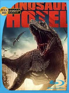 Hotel de Dinosaurios (2021) HD [1080p] Latino [GoogleDrive] PGD