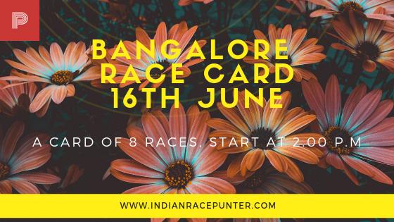 Bangalore Race Card 16th June