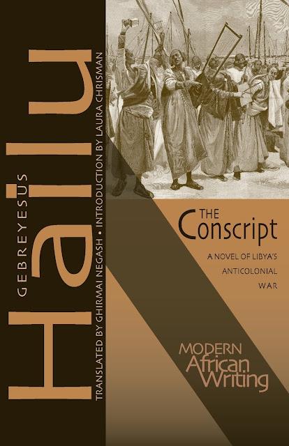 The Conscript - A novel of Libya's Anticolonial War