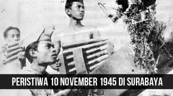 Mengenang Sejarah Hari Pahlawan 10 November 1945