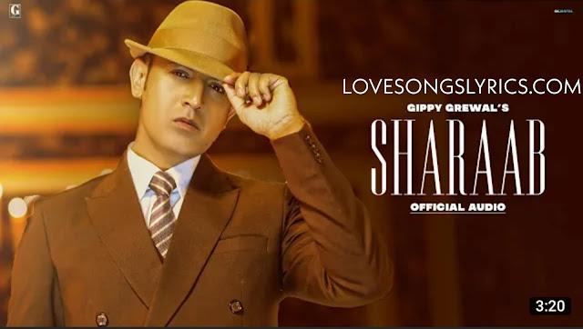 Sharaab song Lyrics - Gippy grewal