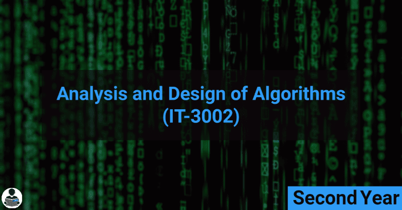 Analysis and Design of Algorithms (IT-3002) RGPV notes CBGS Bachelor of engineering