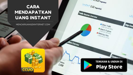 Cara Mendapatkan Uang Instant