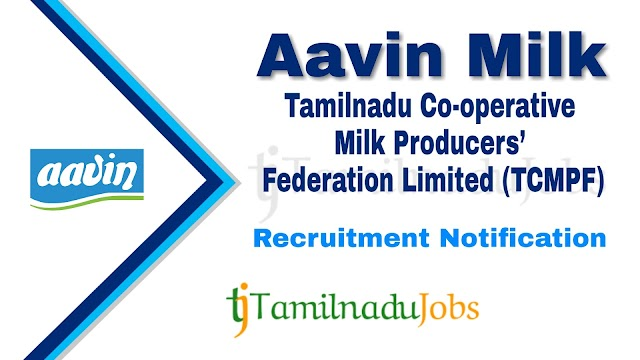 Aavin Coimbatore Recruitment notification of 2021 - for Executive & Manager - 15 post