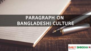 paragraph on Bangladeshi Culture