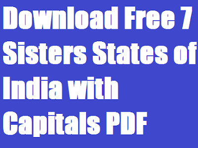 Download Free 7 Sisters States of India with Capitals PDF