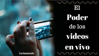 poder-de-videos-en-vivo-en-redes-sociales
