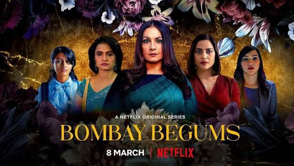 Bombay Begums Netflix Cast, Review, Release Date