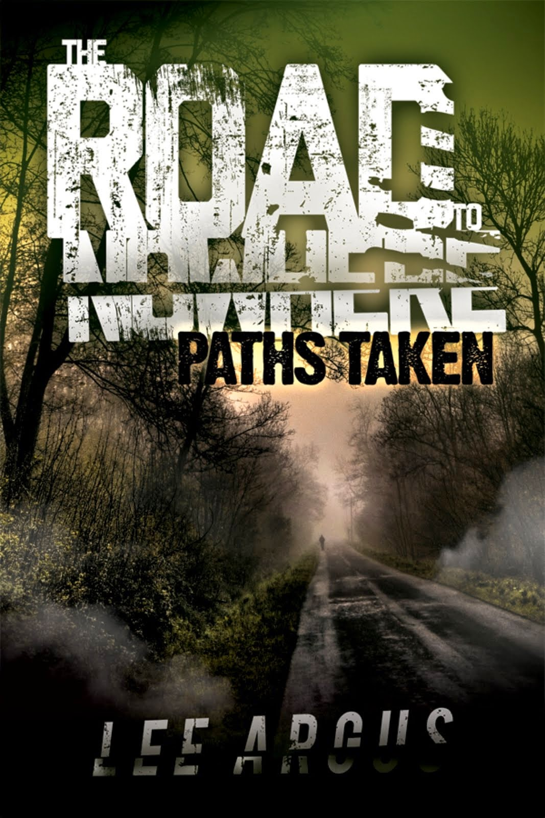 The Road to Nowhere: Paths Taken (Amazon)