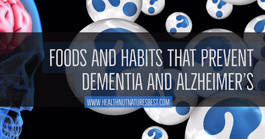 Food and Lifestyle changes To Prevent Dementia and Alzheimer's Disease
