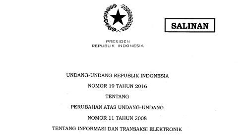 Undang-Undang Nomor 19 Tahun 2016 Tentang Perubahan Atas UU No 11/2008 Tentang Informasi Dan Transaksi Elektronik